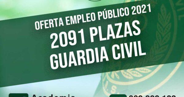 2091 plazas Guardia Civil 2021